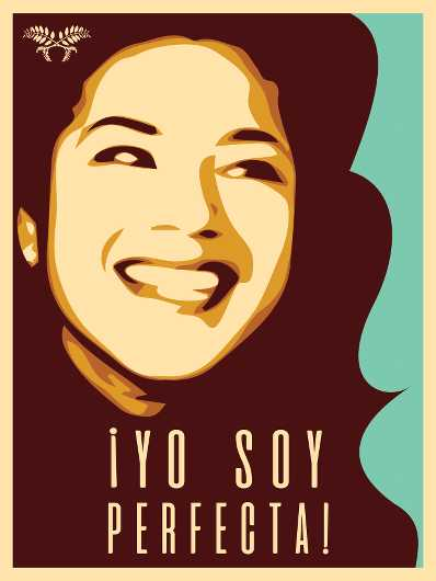 Yo Soy Perfecta from the A Day Without A Woman collection by Shepard Fairey